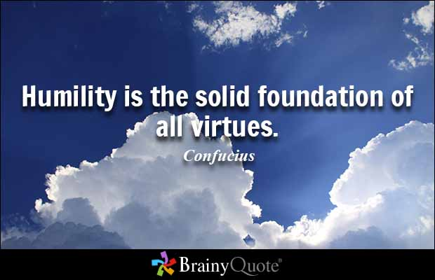 humility is the foundation of all virtue